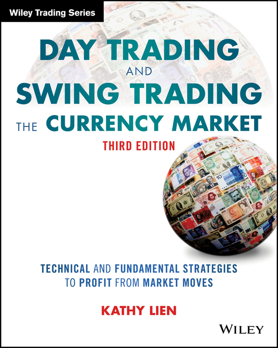 фото обложки издания Day Trading and Swing Trading the Currency Market
