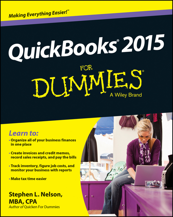 QuickBooks 2015 For Dummies – Nelson Stephen