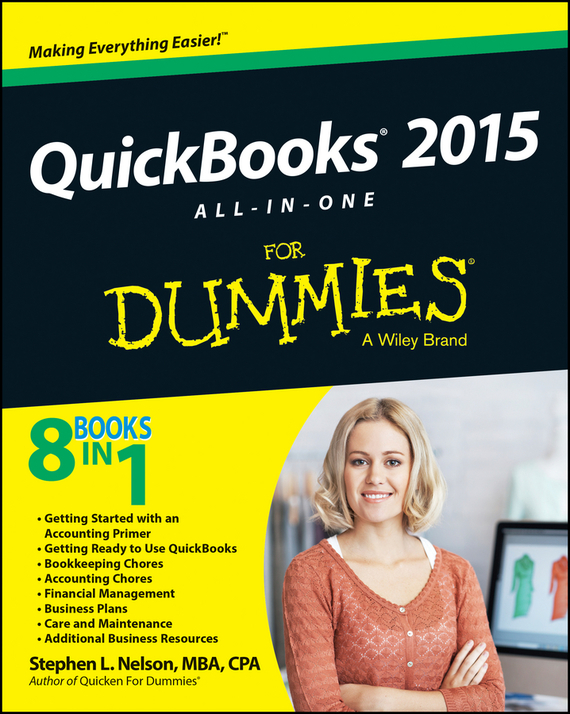 QuickBooks 2015 All-in-One For Dummies – Nelson Stephen