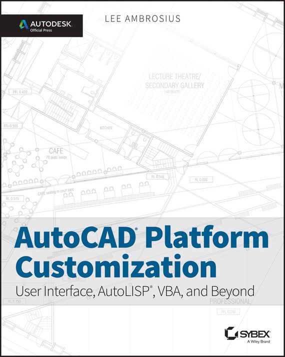 AutoCAD Platform Customization – Ambrosius Lee