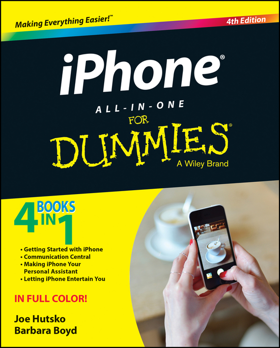 iPhone All-in-One For Dummies – Hutsko Joe, Boyd Barbara