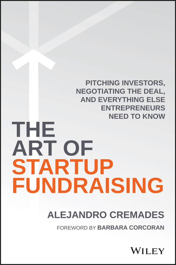 The Art of Startup Fundraising – Barbara Corcoran, Alejandro Cremades
