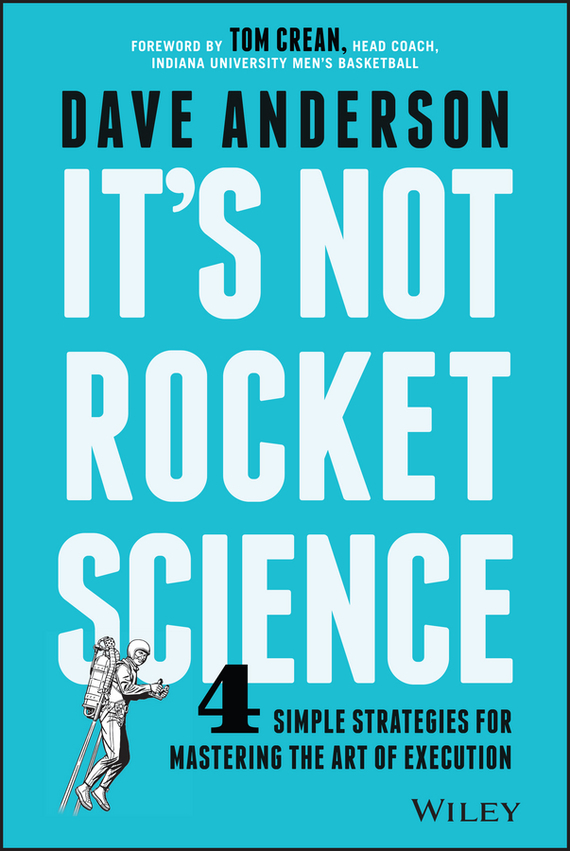 It's Not Rocket Science – Dave Anderson