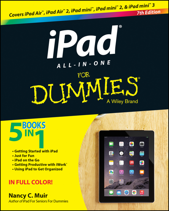 iPad All-in-One For Dummies – Nancy C. Muir