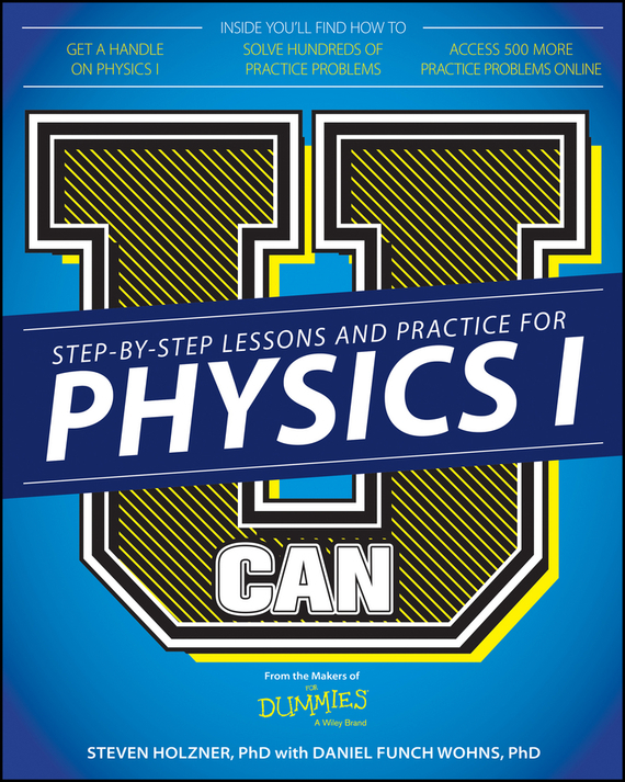 U Can: Physics I For Dummies – Daniel Wohns Funch, Steven Holzner