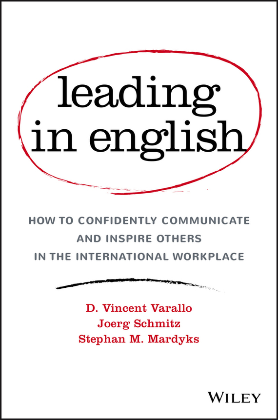 Обложка книги Leading in English: How to Confidently Communicate and Inspire Others in the International Workplace