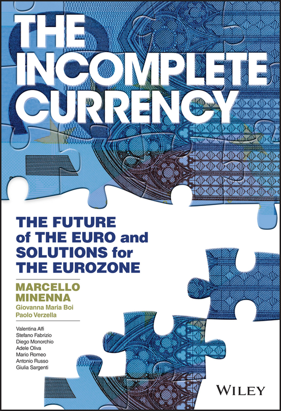 The Incomplete Currency – Giovanna Maria Boi, Paolo Verzella, Marcello Minenna