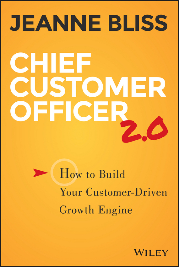 Chief Customer Officer 2.0 – Jeanne Bliss