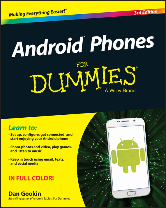 Android Phones For Dummies – Dan Gookin