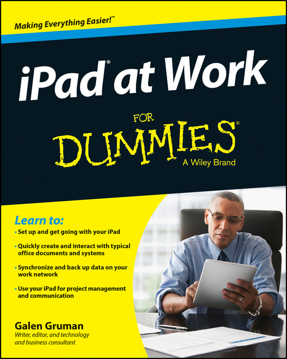 iPad at Work For Dummies – Galen Gruman
