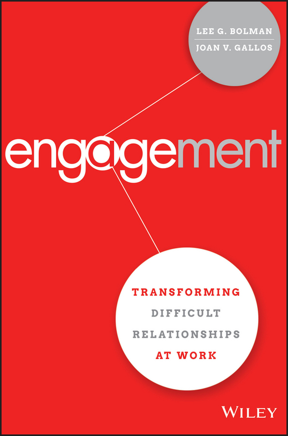 Engagement – Lee G. Bolman, Joan V. Gallos