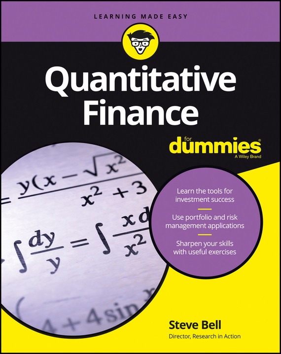 Quantitative Finance For Dummies – Steve Bell