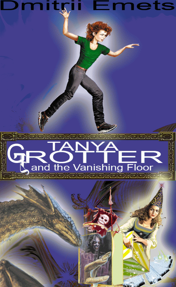 Tanya Grotter And The Vanishing Floor